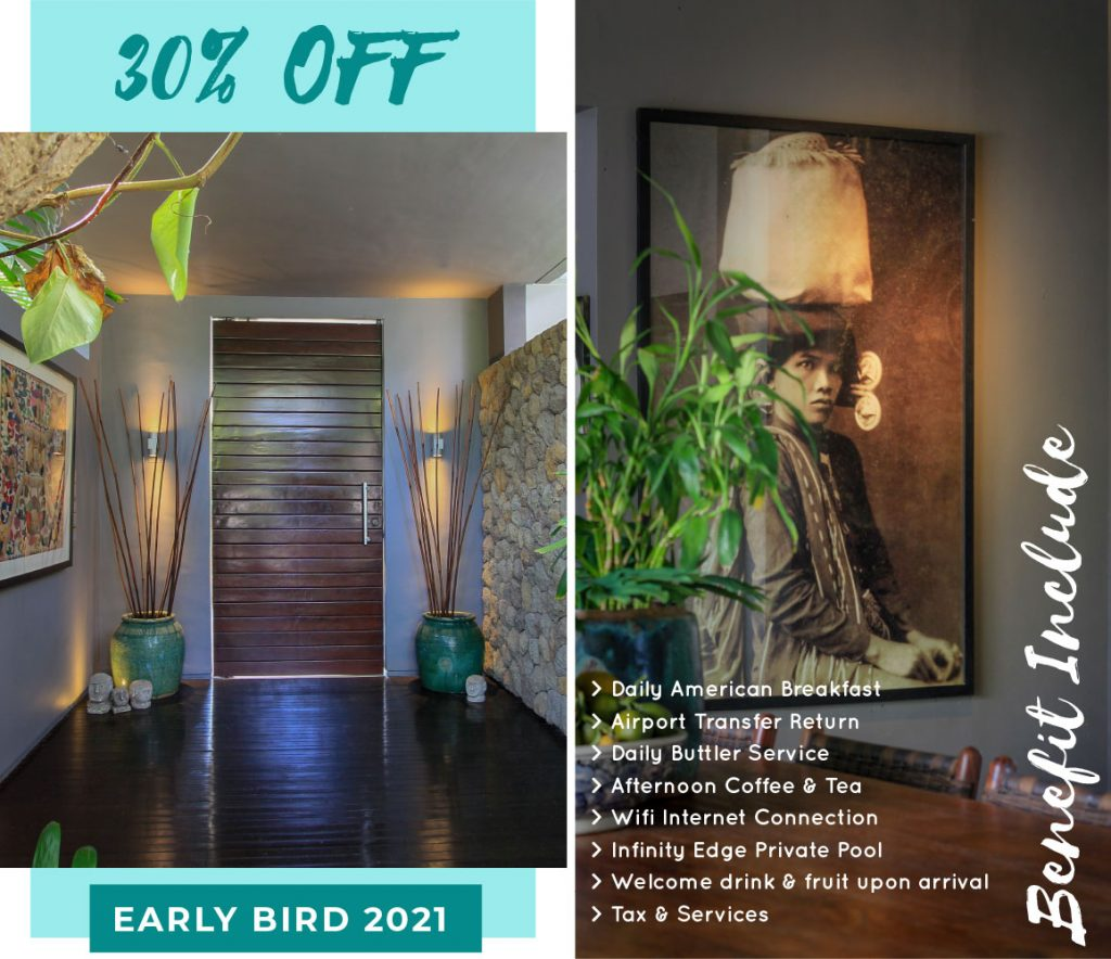 Early Bird 2021 - Chimera Villas Bali